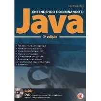 Entendendo E Dominando O Java - 3ª Ed. 2009