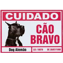 Placa Advertencia Cuidado Cão Bravo Dog Alemão. Frete Grátis