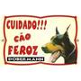 Placa Advertencia. Cuidado Cão Feroz Doberman. Frete Grátis