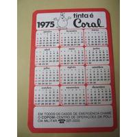 Calendário De Bolso 1975 Tinta É Coral