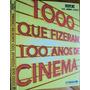 Capa Dura - 1000 Que Fizeram 100 Anos De Cinema - Ai
