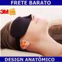 Máscara Para Dormir Anatômica + Protetor De Ouvido 3m Venda