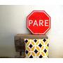 Placa De Trânsito Original Pare.