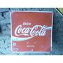 Placa Coca Cola Original Antiguidade Decoração Antiga Linda