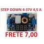 Conversor 4a Dc-dc 4-37v Para 1,25-36v = Frete Só 7,00