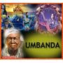3000 Cantigas De Umbanda - Os Pontos Mais Bonitos - Axé