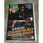 Vasco Campeão Brasileiro Série B 2009 Poster Gigante Placar