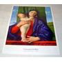 Gravura A Virgem Com Menino Giovanni Bellini 64x44 /