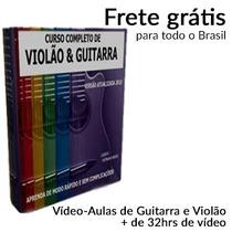 Pacotão Com Aulas De Guitarra E Violão + Brindes + 32h Vídeo