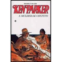 Ken Parker N. 45 Ed. Tapejara - A Mulher De Conchito