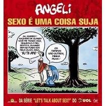 Hq Sexo É Uma Coisa Suja - Angeli - Frete Gratis