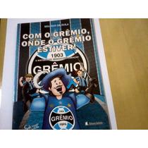 Revista Quadrinhos Com O Grêmio Onde O Grêmio Estiver