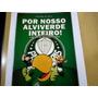 Revista Quadrinhos Por Nosso Alviverde Inteiro Palmeiras