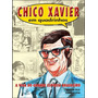 Chico Xavier Em Quadrinhos Vida Grande Espírita Brasileiro
