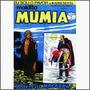 Eu Sou O Pavor Nº 9: Maldita Múmia - Ed. Kultus