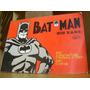 Batman, Justiça Cega Nº - Batman Por Bob Kane - Hist. Terror
