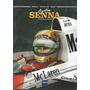 Ayrton Senna A Trajetoria De Um Mito - Gibiteria Bonellihq