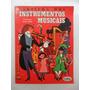 Cartilha Dos Instrumentos Musicais! Ebal 1976! Com Encarte!