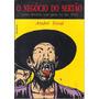 Quadrinhos O Negócio Do Sertão - André Toral