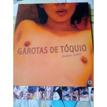 Garotas De Tokyo - Eros - Erótico - Mangá - Luxo - Novo