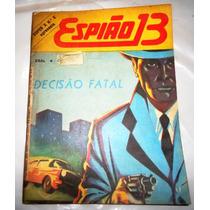 Espião 13 (super X) 7ª Série - N° 6, Editora Ebal, Raridade