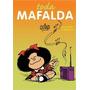 Mafalda - Toda Mafalda Livro Capa Dura Quino
