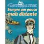 Corto Maltese Sempre Um Pouco Mais Distante - Hq Hugo Pratt