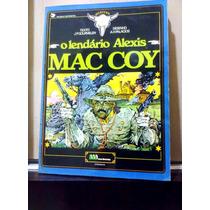 Mac Coy - O Lendário Alexis Mac Coy Ed.meribérica - Faroeste