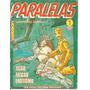 Hq - Paralelas - Nº 1 - Ação, Ficção E Erotismo