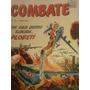 Revista Em Quadrinhos Combate N·6 1967 Editora O Cruzeiro