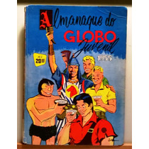 Almanaque Do Globo Juvenil Para:1955 Ed.rge C/168 Págs