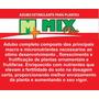 Fertilizante Adubo Estimulante Para As Plantas - Mix Plus