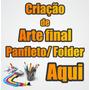 Criar Arte Final, Panfleto, Flyer, Folder 4x4 Criação Banne