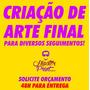 Criação E Desenvolvimento De Artes - Arte Final Em Geral