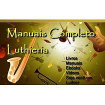 Livro Do Luthier/ Luthieria Instrumentos Musicais Full Pdf