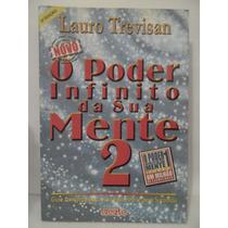 O Poder Infinito Da Sua Mente 2 - Lauro Trevisan