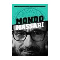 Mondo Fábio Massari Livro Entrevistas, Resenhas, Divagações