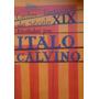 Contos Fantásticos Século Xix-escolhidos Por Italo Calvino