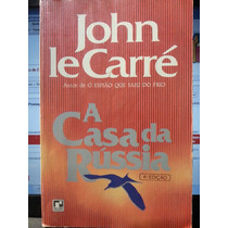 Livro: Carré, John Le - A Casa Da Rússia - Frete Grátis