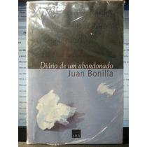 Livro: Bonilla, Juan - Diário De Um Abandonado Frete Grátis