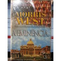 Livro: West, Morris - A Eminência - Frete Grátis
