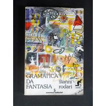 Gianni Rodari - Gramática Da Fantasia