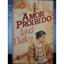 Livro: Dailey, Janet - Amor Proibido - Frete Grátis