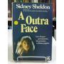 Livro - A Outra Face - Sidney Sheldon