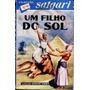 Um Filho Do Sol - Emílio Salgari - 1960 - Livro Raro