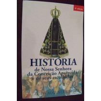 Nossa Senhora Da Conceição Aparecida - Zilda Augusta