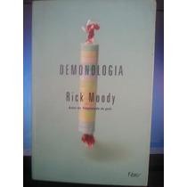 Livro: Moody, Rick - Demonologia - Frete Grátis