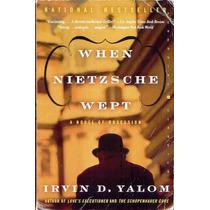 4001 Quando Nietzsche Chorou De Irvin Yalom,original Em Ingl
