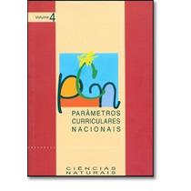 Parâmetros Curriculares Nacionais: Ciências Naturais - Vo
