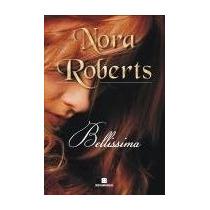 Belíssima - Nora Roberts